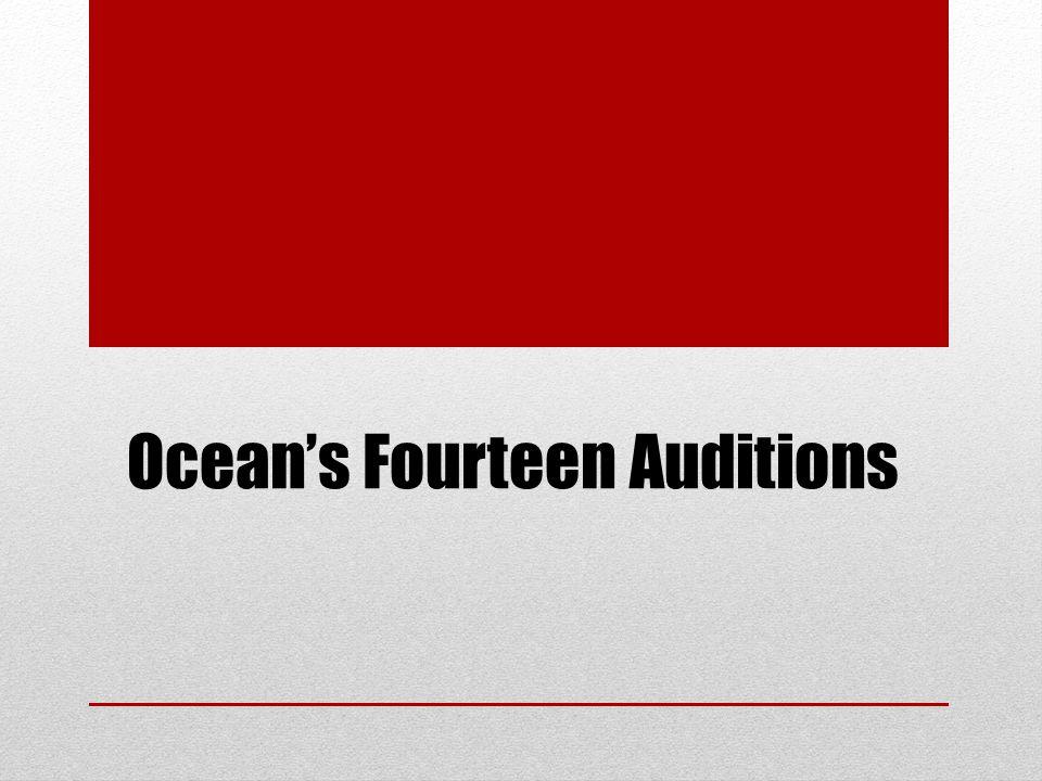 Ocean's Fourteen Auditions
