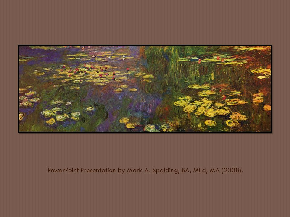 PowerPoint Presentation by Mark A. Spalding, BA, MEd, MA (2008).