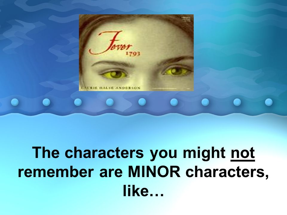 MINOR CHARACTERS: Matilda s father died when she was young, having fallen off of a ladder two months after the coffeehouse was opened.