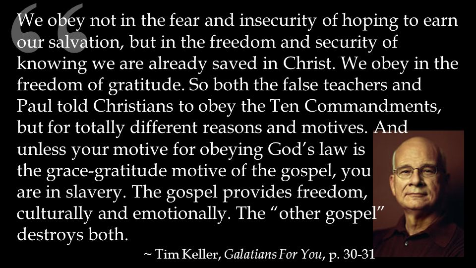 """"""" We obey not in the fear and insecurity of hoping to earn our salvation, but in the freedom and security of knowing we are already saved in Christ. W"""