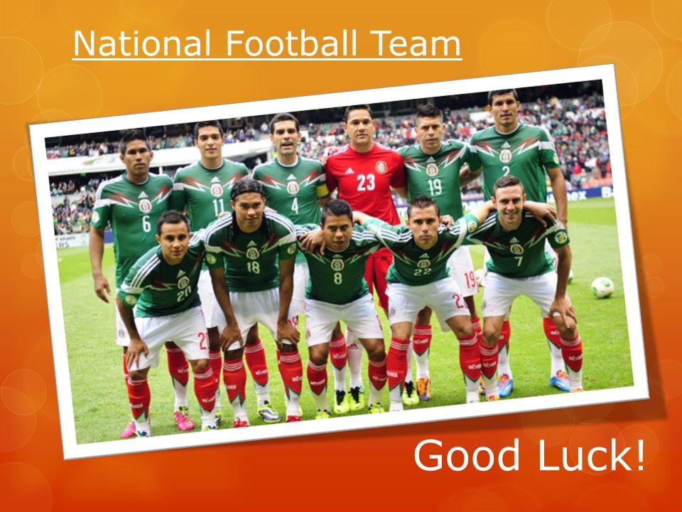 National Football Team Good Luck!