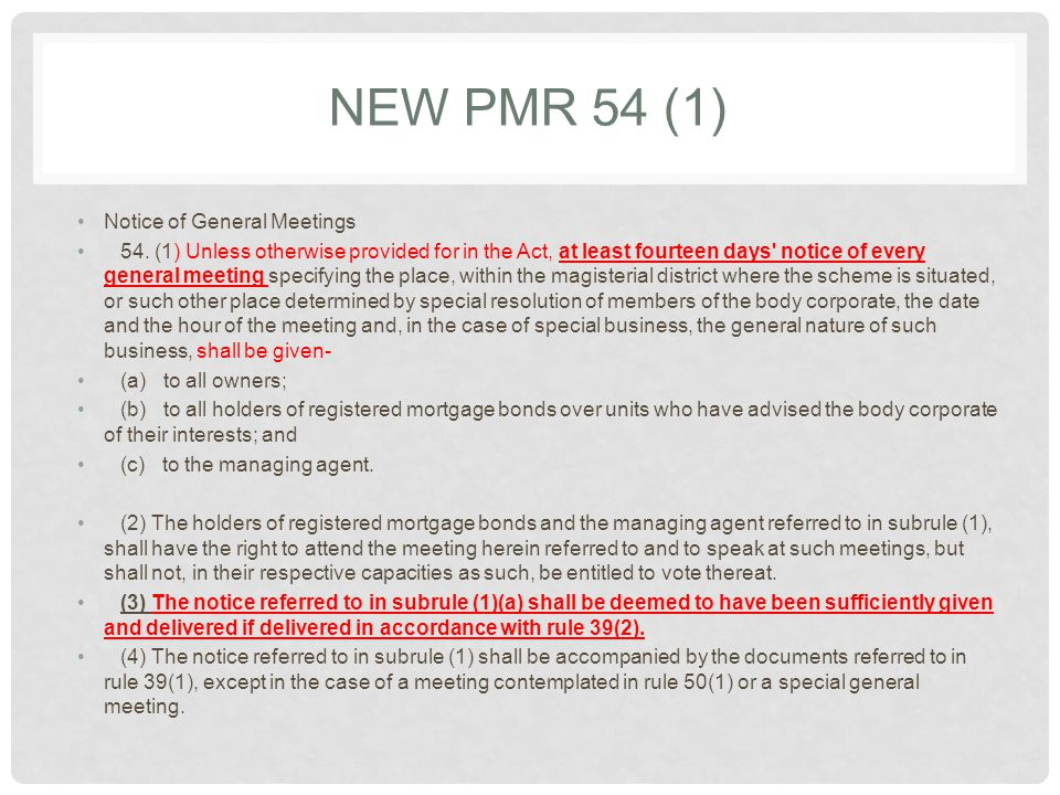 NEW PMR 54 (1) Notice of General Meetings 54.