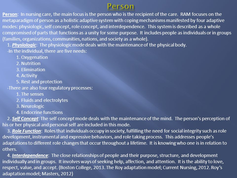 Person: In nursing care, the main focus is the person who is the recipient of the care.