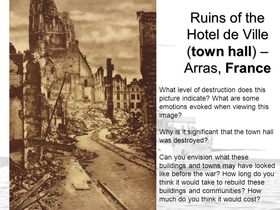 Ruins of the Hotel de Ville (town hall) – Arras, France What level of destruction does this picture indicate.
