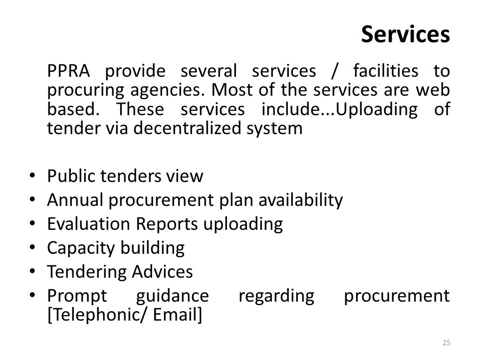 Services PPRA provide several services / facilities to procuring agencies.