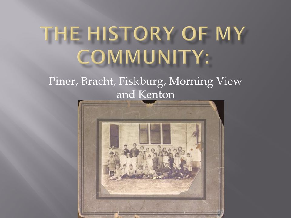 Piner, Bracht, Fiskburg, Morning View and Kenton