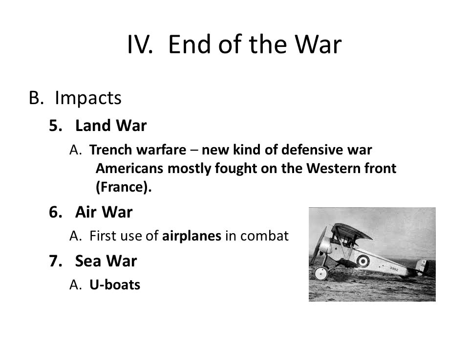 IV. End of the War B.Impacts 5.Land War A.
