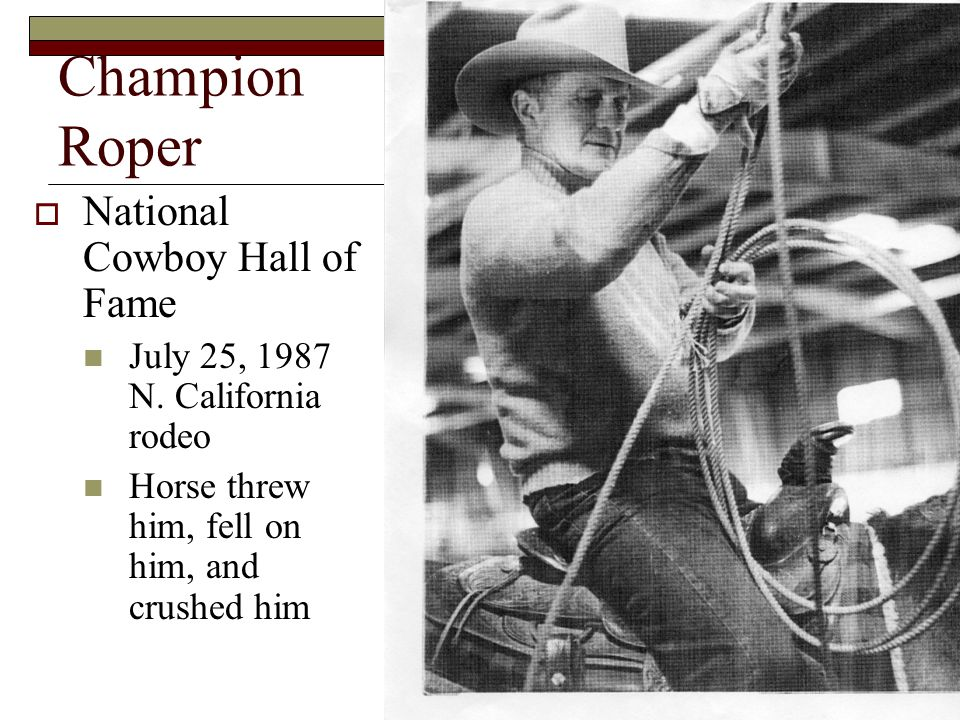 Champion Roper  National Cowboy Hall of Fame July 25, 1987 N.