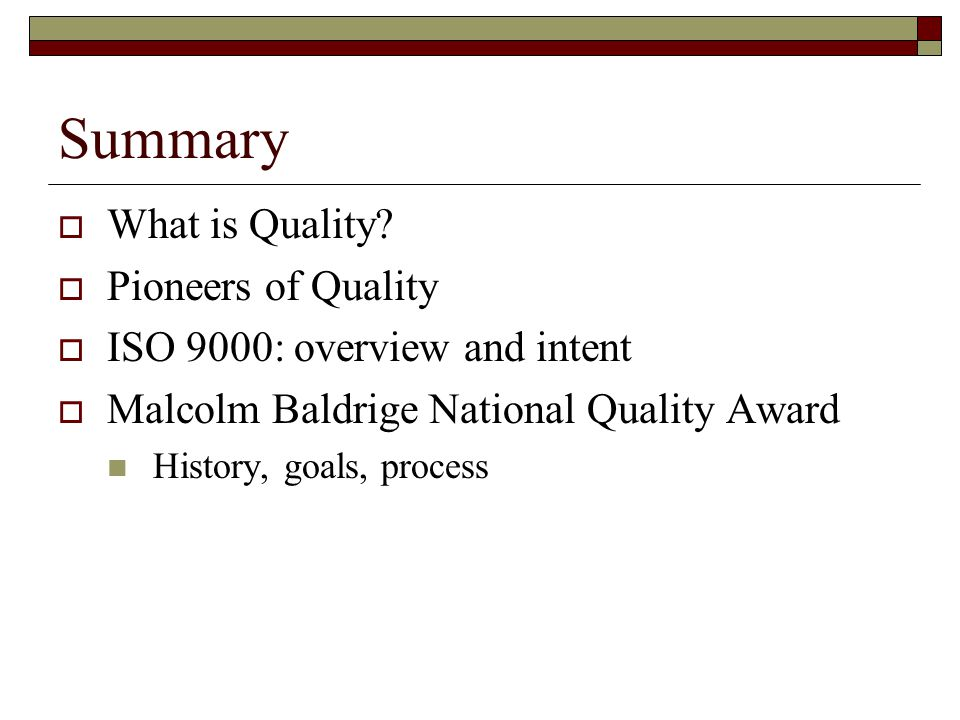 Summary  What is Quality.
