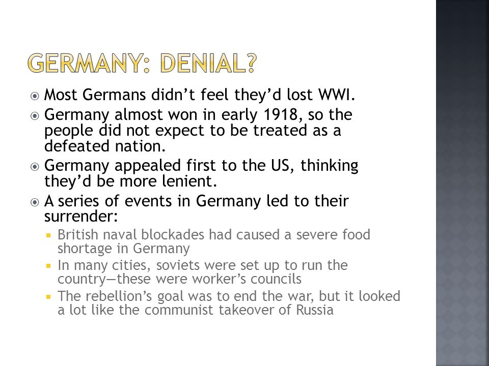  Most Germans didn't feel they'd lost WWI.