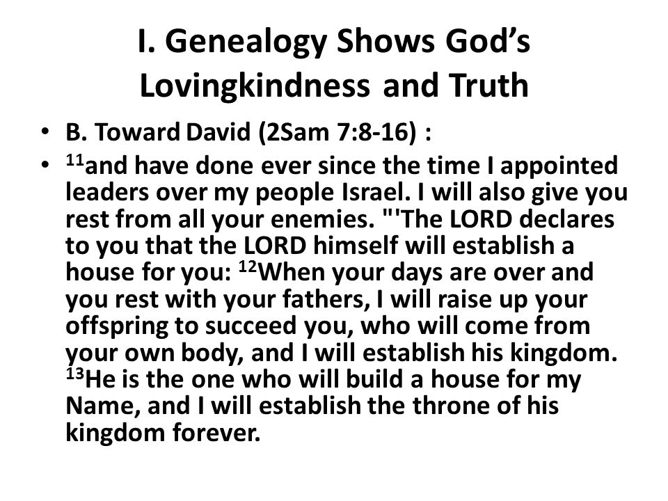 I. Genealogy Shows God's Lovingkindness and Truth B.