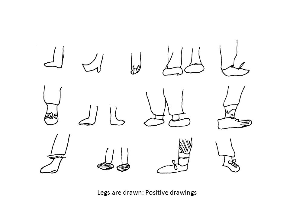 Legs are drawn: Positive drawings