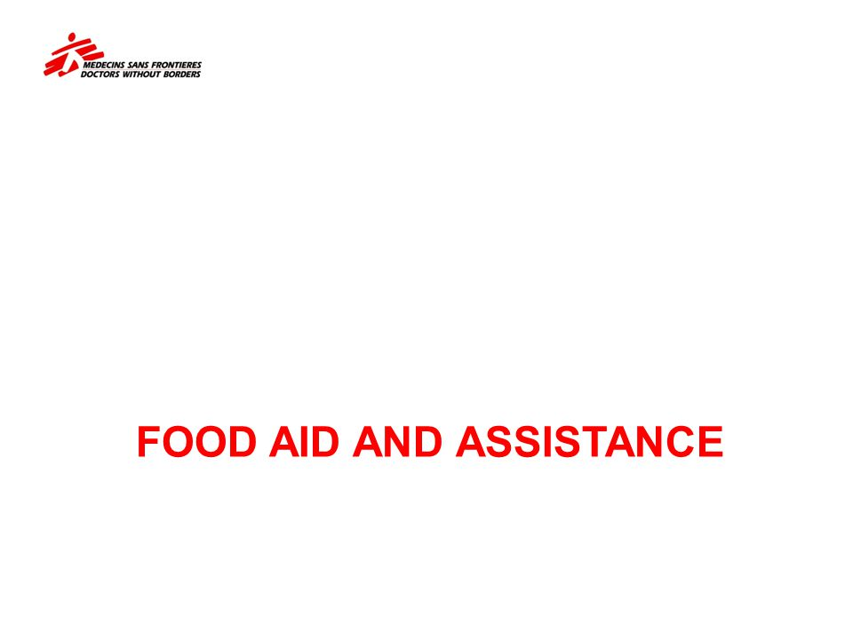 FOOD AID AND ASSISTANCE