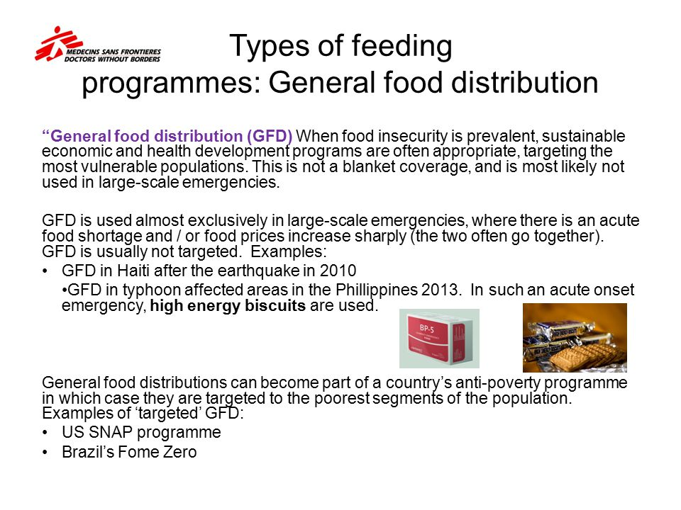 """Types of feeding programmes: General food distribution """"General food distribution (GFD) When food insecurity is prevalent, sustainable economic and he"""