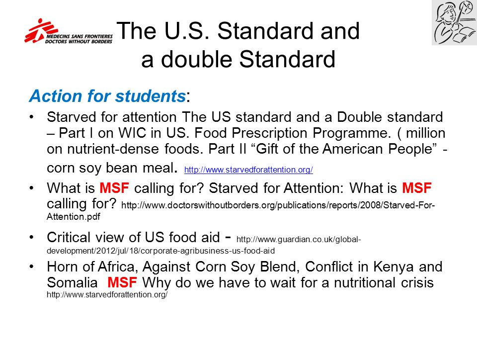 The U.S. Standard and a double Standard Action for students : Starved for attention The US standard and a Double standard – Part I on WIC in US. Food