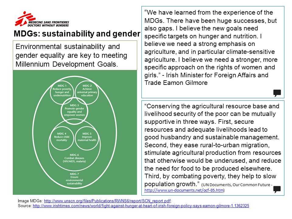 """MDGs: sustainability and gender """" We have learned from the experience of the MDGs. There have been huge successes, but also gaps. I believe the new go"""