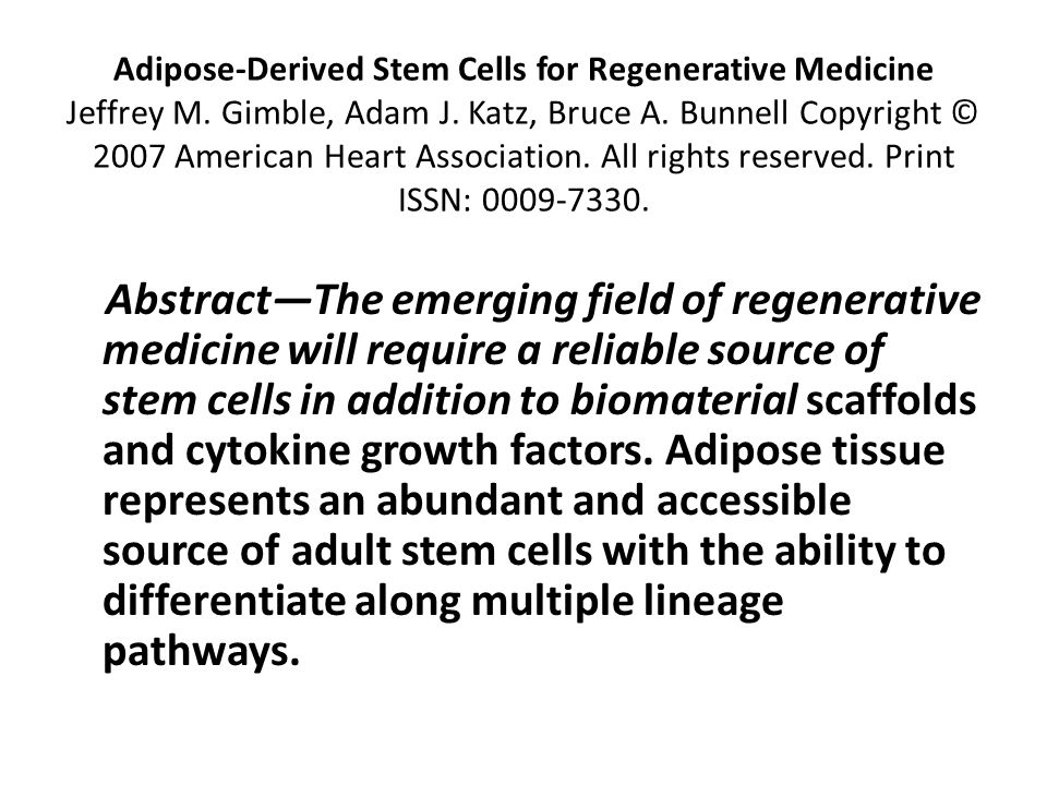 Adipose-Derived Stem Cells for Regenerative Medicine Jeffrey M.