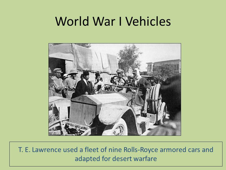 World War I Vehicles T. E.