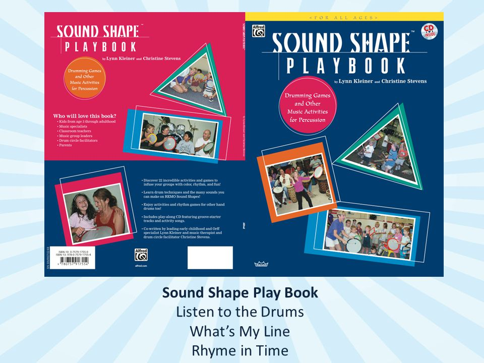Sound Shape Play Book Listen to the Drums What's My Line Rhyme in Time