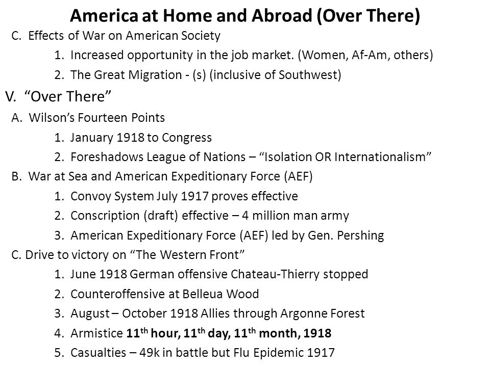 America at Home and Abroad (Over There) C. Effects of War on American Society 1.