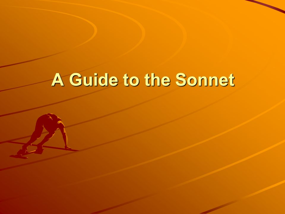 A Guide to the Sonnet