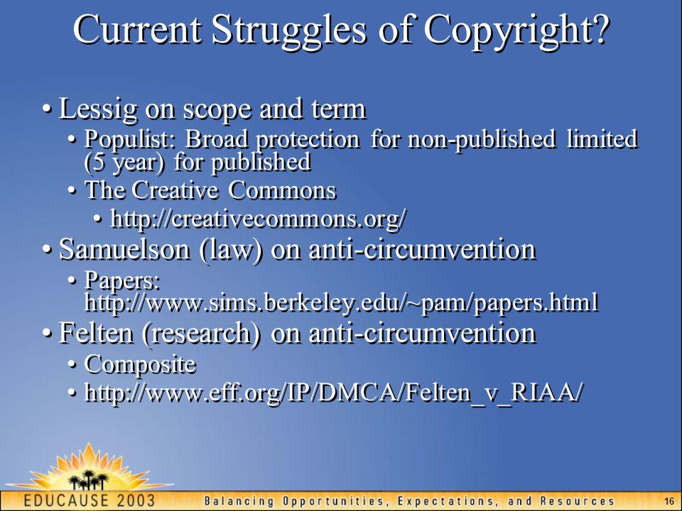 16 Current Struggles of Copyright.