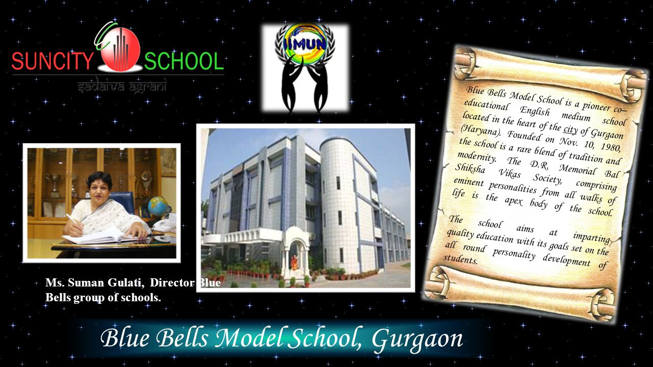 Blue Bells Model School, Gurgaon Blue Bells Model School is a pioneer co– educational English medium school located in the heart of the city of Gurgaon (Haryana).