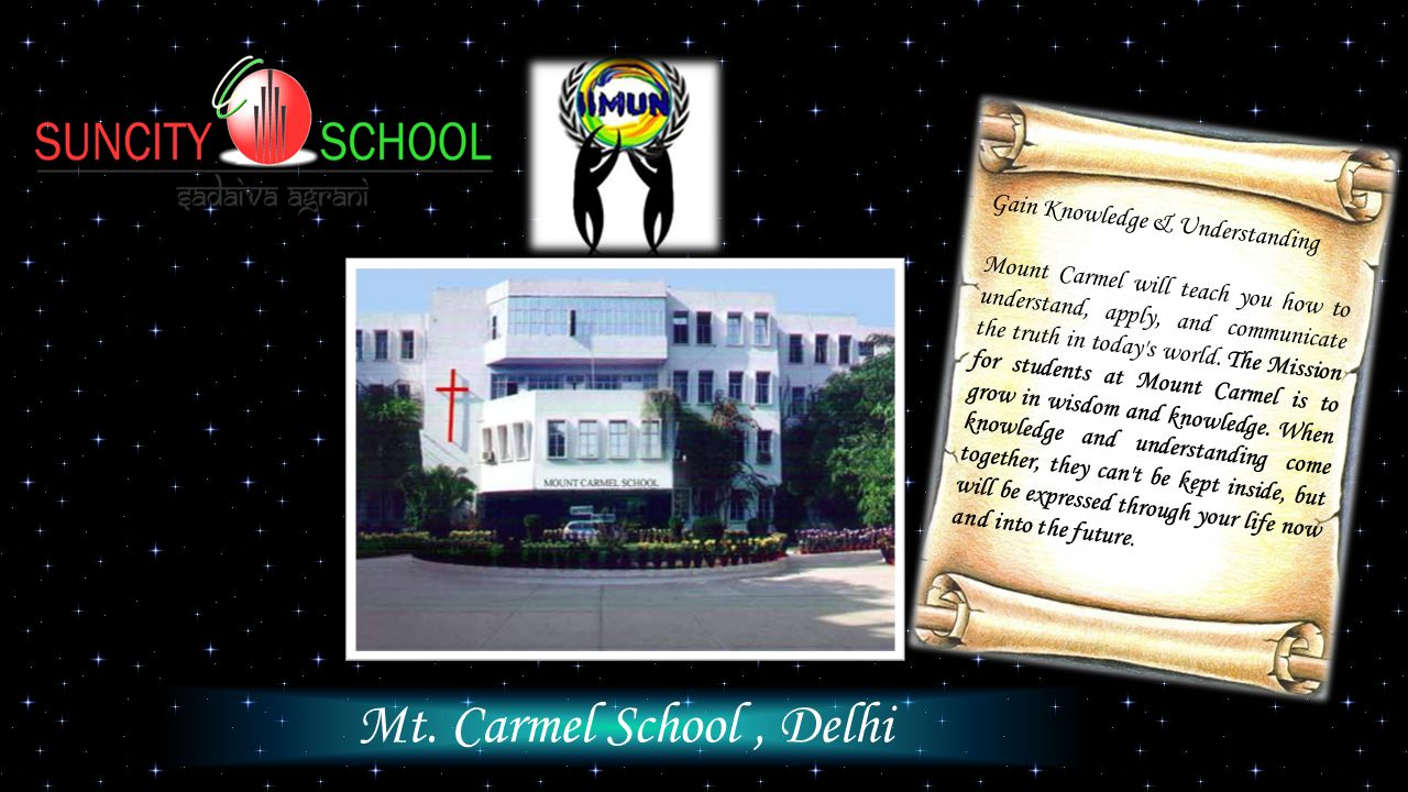Mt. Carmel School, Delhi Gain Knowledge & Understanding Mount Carmel will teach you how to understand, apply, and communicate the truth in today's wor