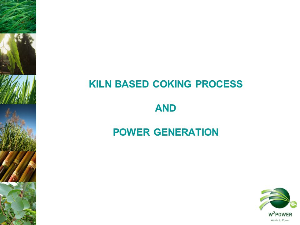 KILN BASED COKING PROCESS AND POWER GENERATION