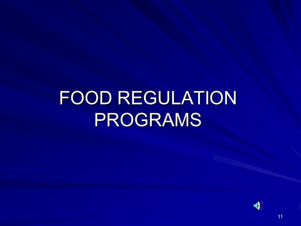 11 FOOD REGULATION PROGRAMS