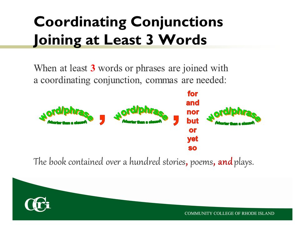 When at least 3 words or phrases are joined with a coordinating conjunction, commas are needed: The book contained over a hundred stories, poems, and plays.