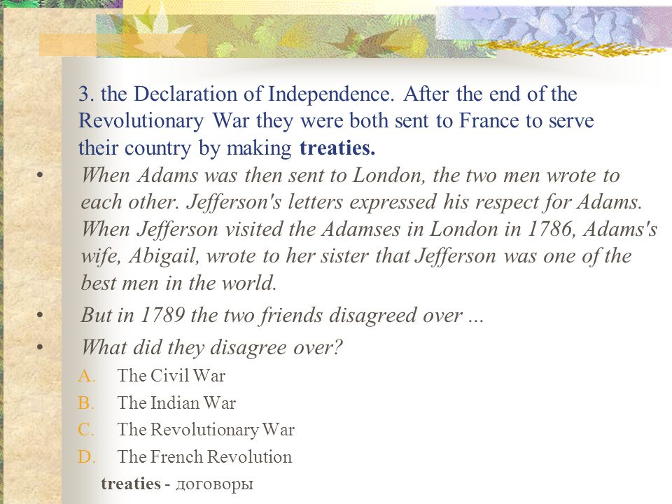 3. the Declaration of Independence.