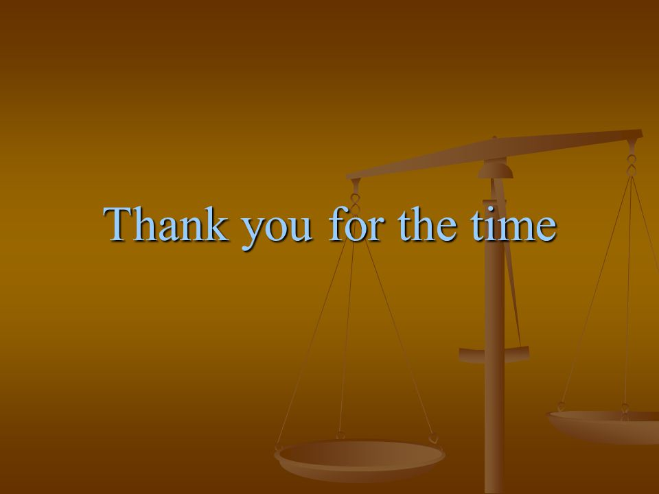 Thank you for the time