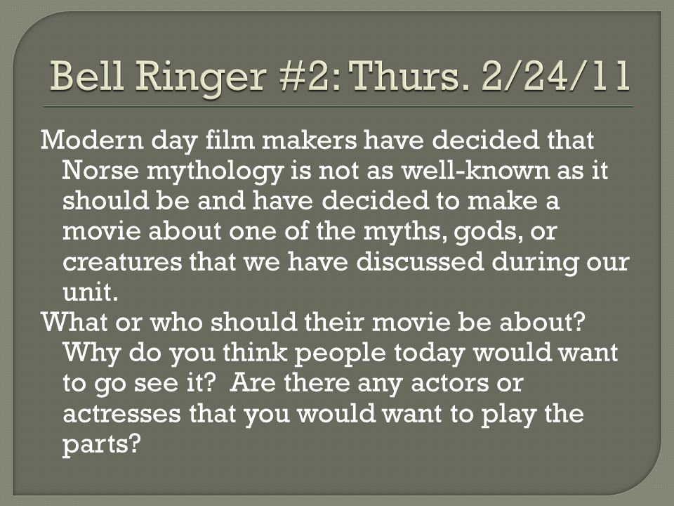 Today's bell ringer consists of two parts: 1.You have discovered a time machine.
