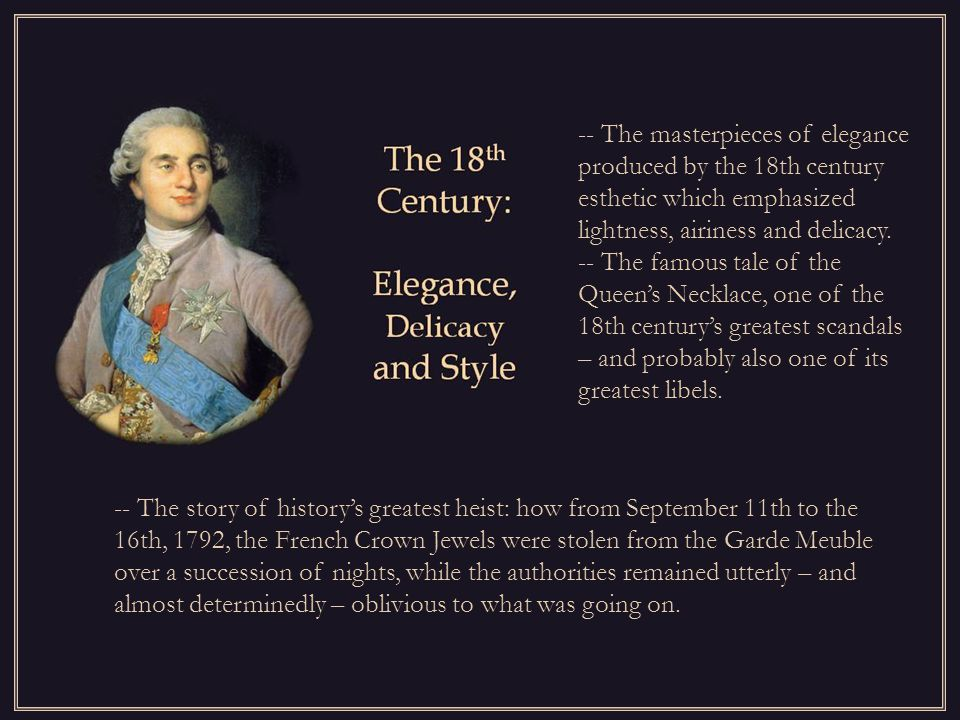 -- The story of history's greatest heist: how from September 11th to the 16th, 1792, the French Crown Jewels were stolen from the Garde Meuble over a succession of nights, while the authorities remained utterly – and almost determinedly – oblivious to what was going on.