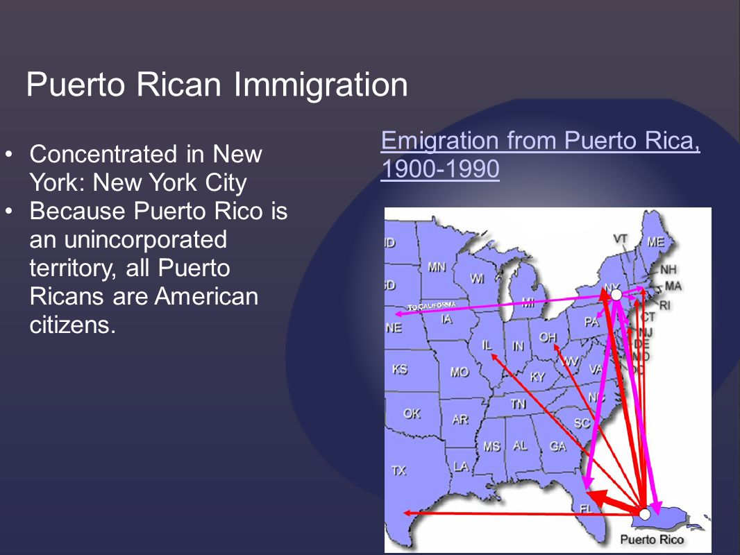 Concentrated in New York: New York City Because Puerto Rico is an unincorporated territory, all Puerto Ricans are American citizens.