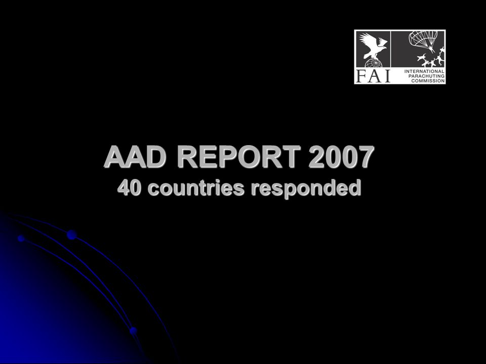 AAD REPORT 2007 40 countries responded