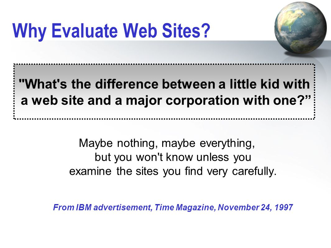 Why Evaluate Web Sites.
