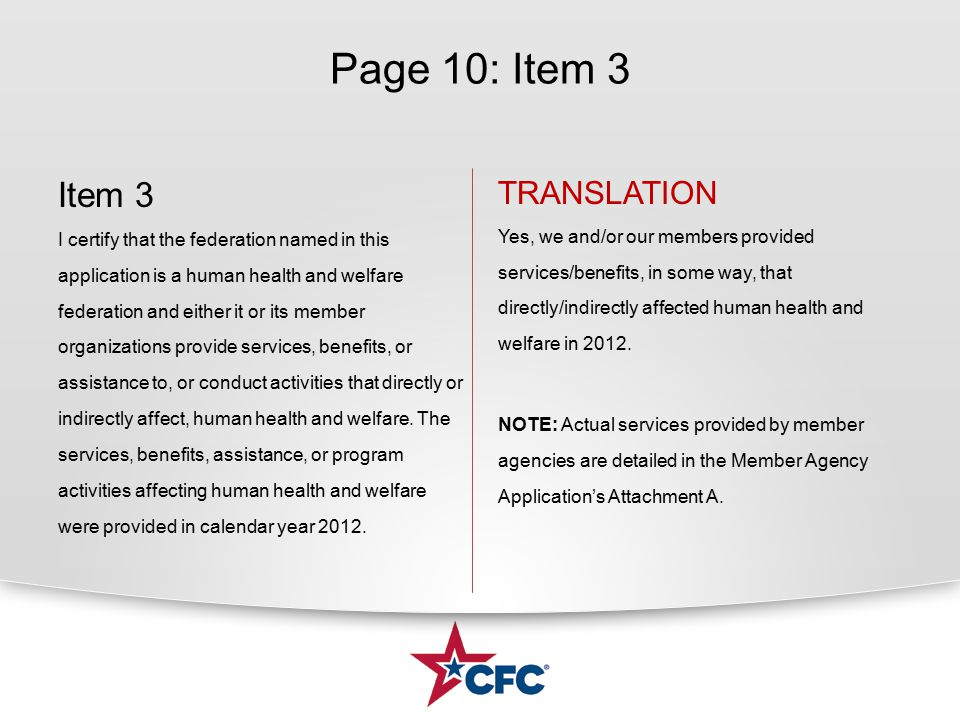 Page 10: Item 3 Item 3 I certify that the federation named in this application is a human health and welfare federation and either it or its member or