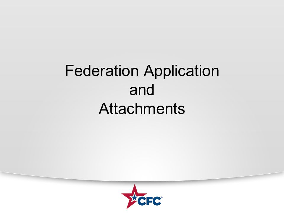 Federation Application and Attachments