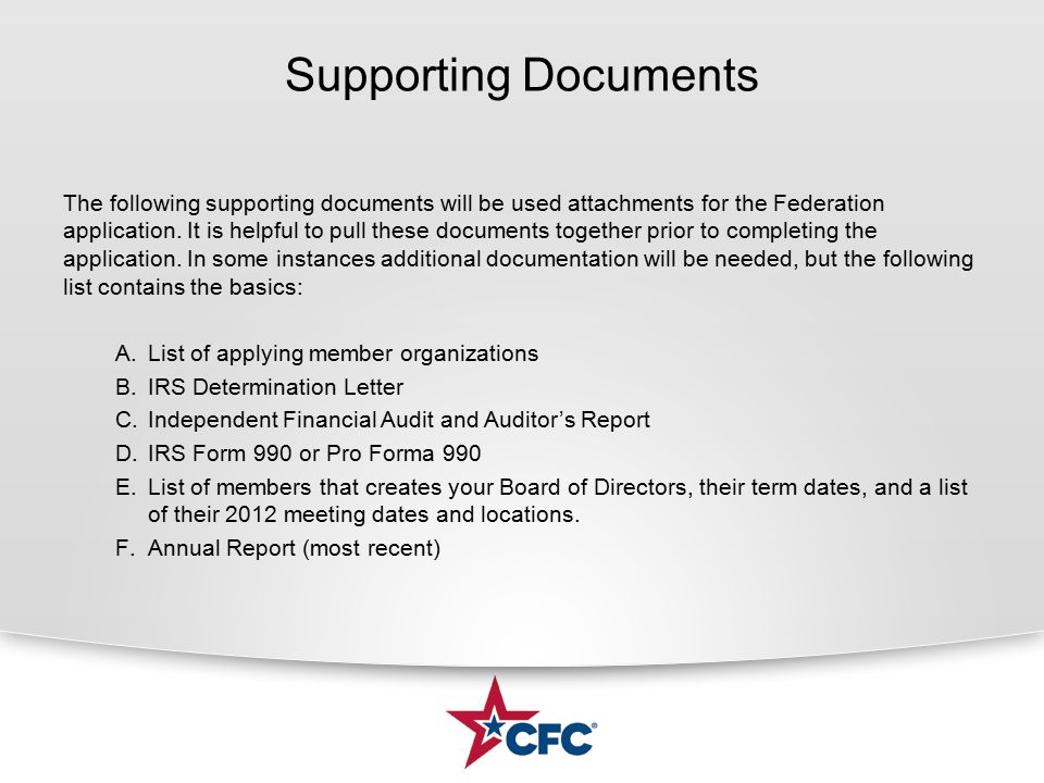 Supporting Documents The following supporting documents will be used attachments for the Federation application.