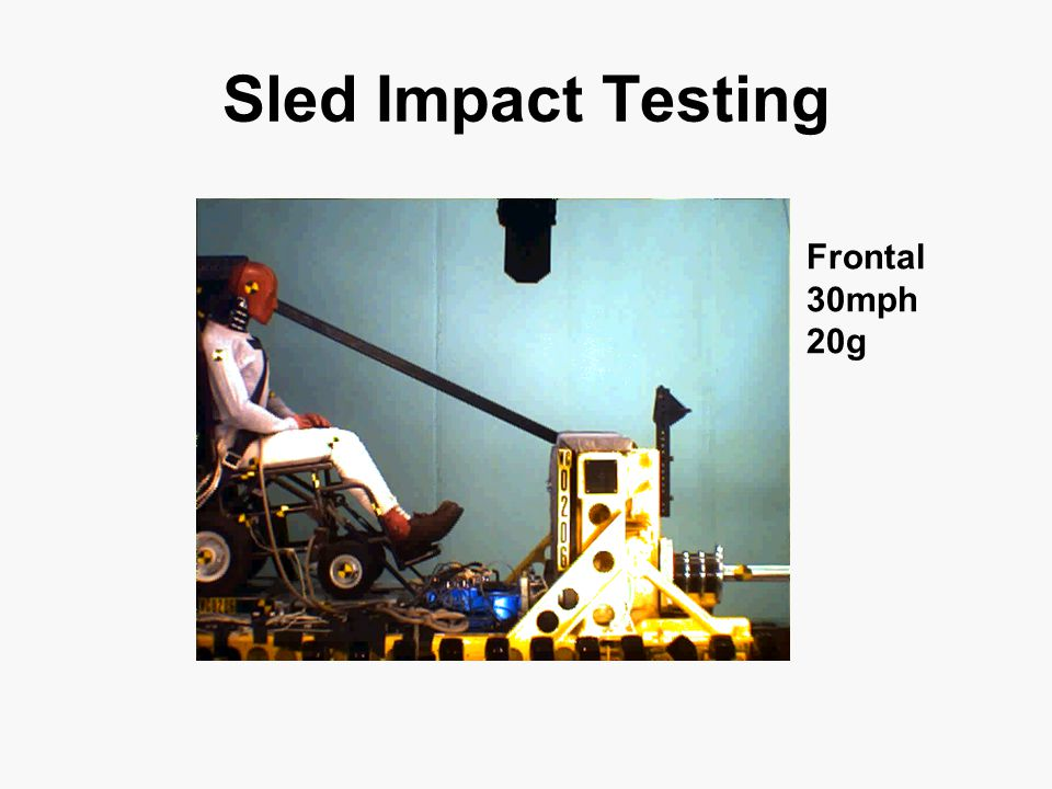 Sled Impact Testing Frontal 30mph 20g