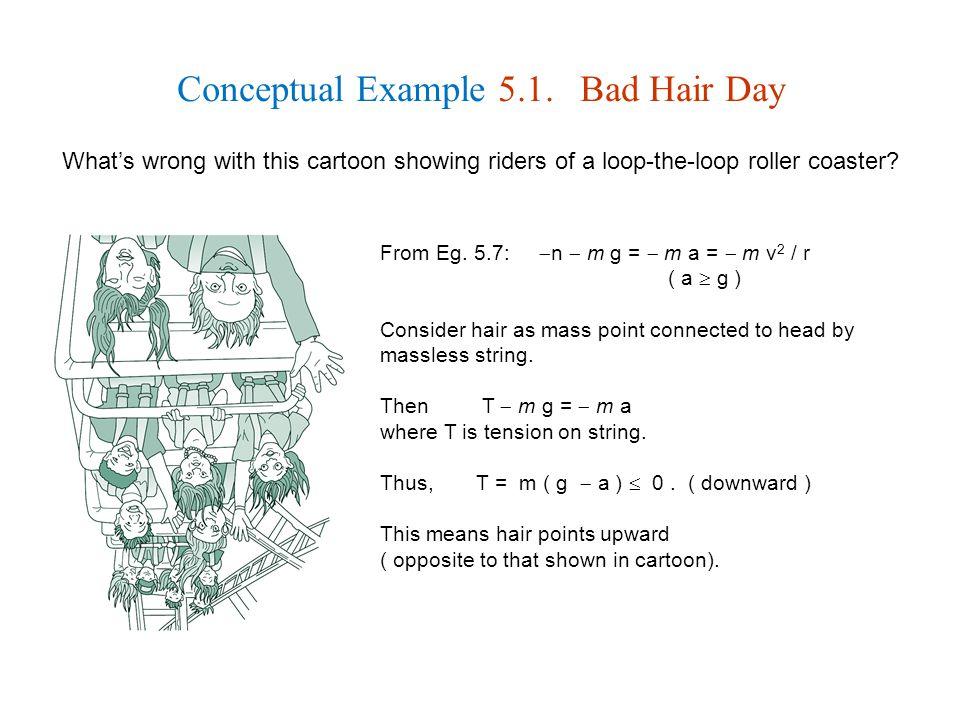 Conceptual Example 5.1.