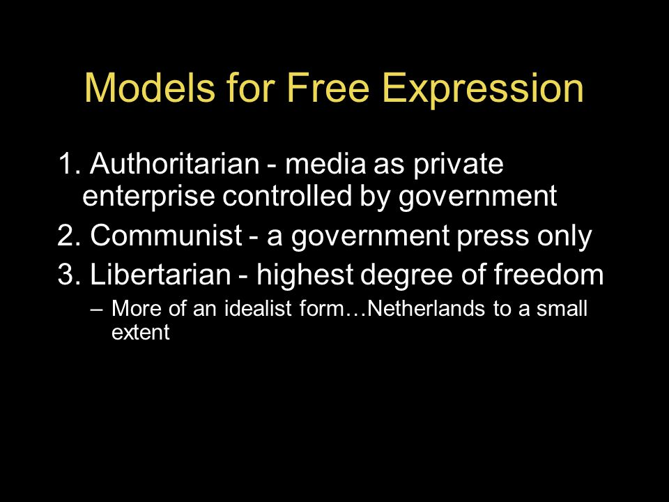 Models for Free Expression 1.