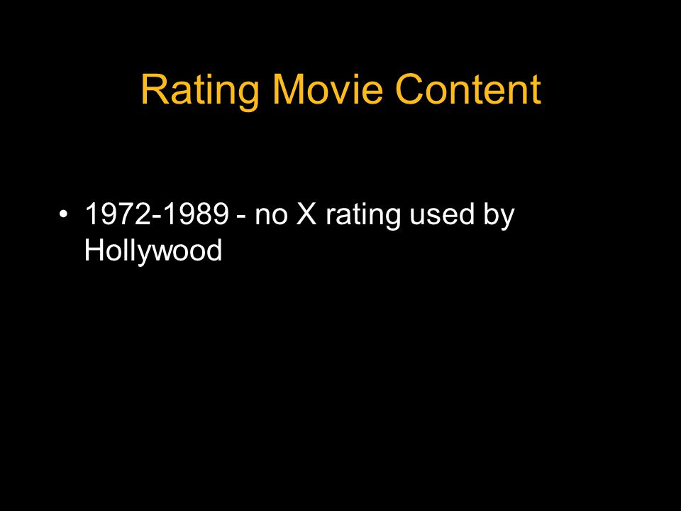 Rating Movie Content 1972-1989 - no X rating used by Hollywood