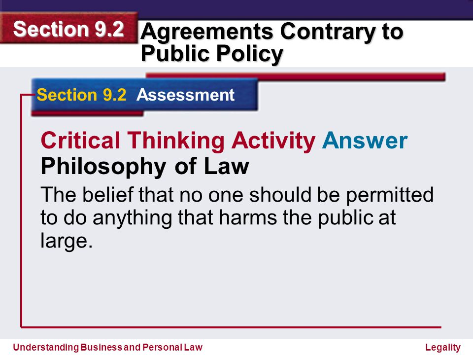 Understanding Business and Personal Law Agreements Contrary to Public Policy Section 9.2 Legality Section 9.2 Assessment Legal Skills in Action Restrictive Employment Covenants Your Uncle Larry has just been offered a job at a computer software company.