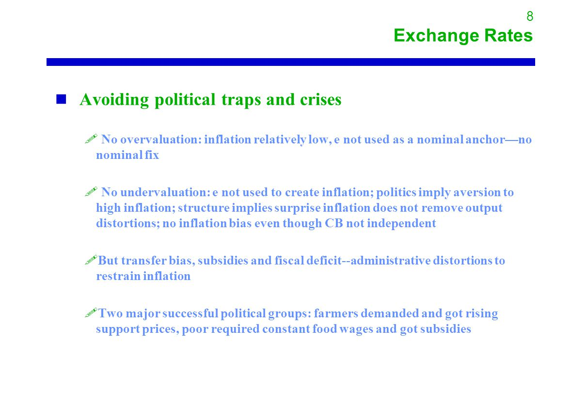 8 Exchange Rates Avoiding political traps and crises .