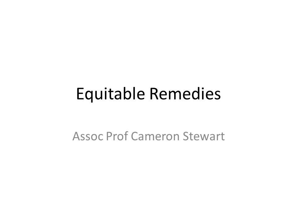 Equitable Remedies Assoc Prof Cameron Stewart