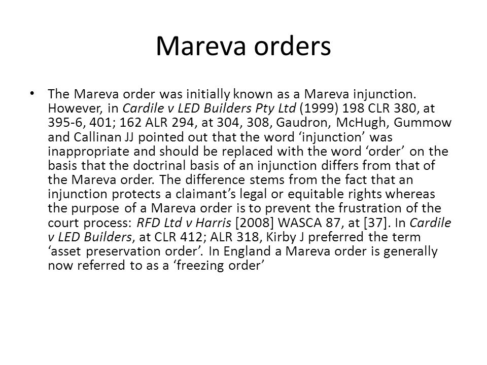 Mareva orders The Mareva order was initially known as a Mareva injunction.