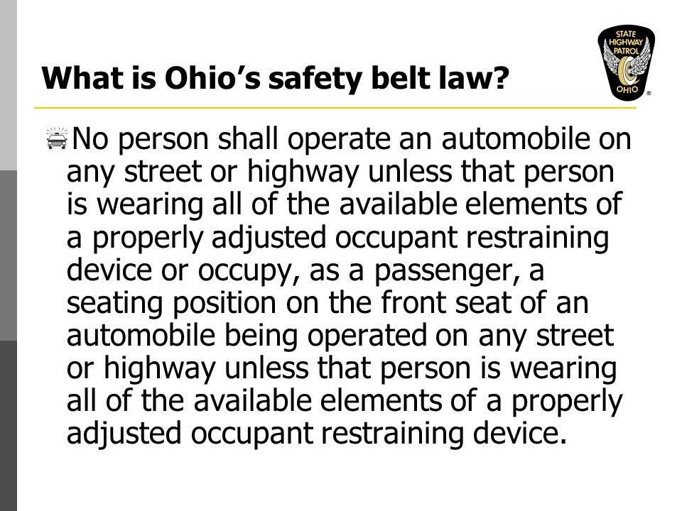 What is Ohio's safety belt law.